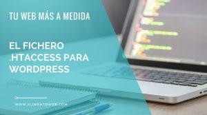 El fichero .htaccess para Wordpress