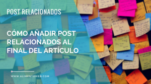 Incluir post relacionados al final de los artículos de wordpress