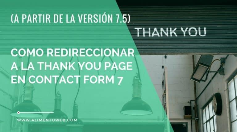 Como redireccionar a la thank you page en Contact Form 7